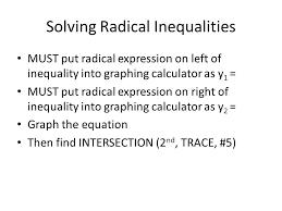 15 solving radical inequalities
