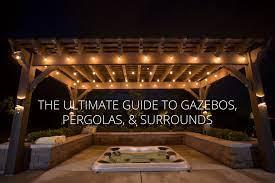 ultimate guide to gazebos pergolas