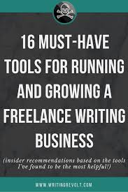 best lance writing images business tips lance writing tools 16 must haves for growing your biz
