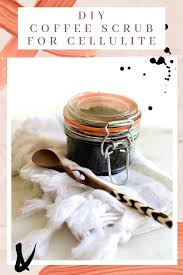 The sugar and coffee beans will also help to exfoliate the skin, so your pores are open and ready to soak in all those health a great body care exfoliator can be found here at best price. Diy Coffee Scrub To Help Your Cellulite With Only 3 Ingredients
