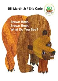 Brown Bear Brown Bear What Do You See Words Brown Bear Brown Bear What Do You See Brown Bear And Friends