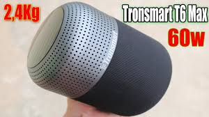 Trên Tay Loa Bluetooth Tronsmart T6 Max 60w Siêu Khủng - YouTube