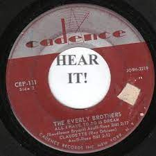 The Everly Brothers EP (Cadence 111) All I Have to Do is Dream/ Claudette/Bird | eBay