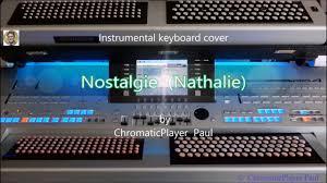 Nathalie (Nostalgie) - Chromatic Organ keyboard - YouTube