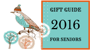 best gifts for seniors 2016