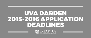 uva darden application deadlines uva darden 2015 2016 application deadlines