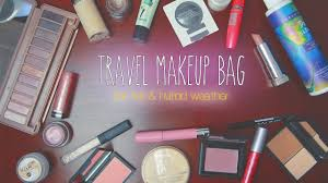 what s in my travel makeup bag best s for hot humid weather you