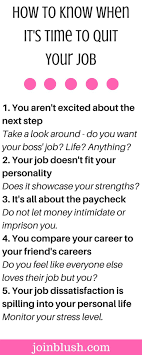 17 best ideas about quitting your job job interview how to know when it s time to quit your job