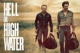 """Hell or High Water"""": A soulful instant classic of a movie"""