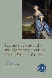 teaching seventeenth and eighteenth century french women writers  teaching seventeenth and eighteenth century french women writers cover