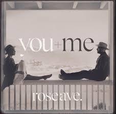 <b>You</b>+<b>Me</b> - <b>Rose Ave</b>. (2014, Vinyl) | Discogs