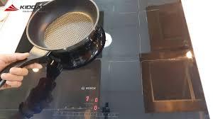 Bếp từ BOSCH PIJ651FC1E - Nhập khẩu Tây Ban Nha - YouTube