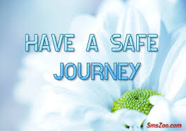 Safe Travel Quotes Awesome Happy Journey Sms Messages Safe Journey Quotes