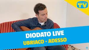 Diodato live acustico   Ubriaco