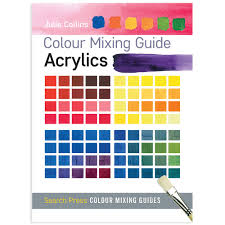 Artist Colour Mixing Chart Colour Mixing Guide Acrylics