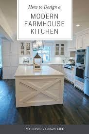 Farm Kitchen Design Beauteous How To Design A Modern Farmhouse Kitchen My Lovely Crazy Life