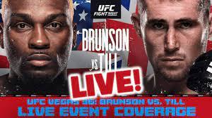 UFC Fight Night: Brunson vs. Till ...