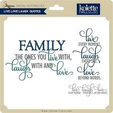 Live Love Laugh Quotes Best Live Laugh Love Quotes Live Laugh Love Quotes Live Laugh Love Quotes