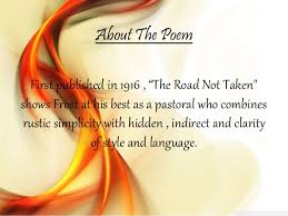 the road not taken by robert frost powerpoint presentation inter 3 about the poem first published in 1916 ldquothe road not taken shows frost