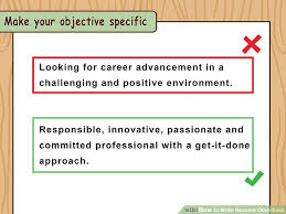 How To Write A Resume Objective Impressive How To Write Resume Objectives With Examples WikiHow