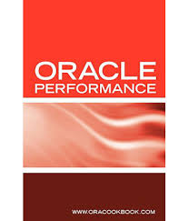 oracle database performance tuning interview questions answers oracle database performance tuning interview questions answers and explanations oracle performance tuning certification review