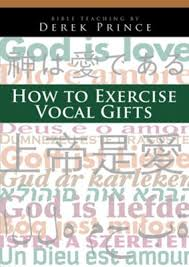 how to exercise vocal gifts the
