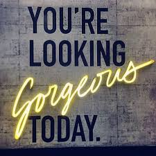 You Are Looking So Beautiful Quotes Best of Compliments Pictures Images Graphics