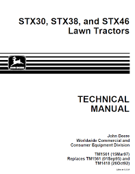 john deere stx30 stx38 stx46 lawn tractors tm1561 technical repair manual john deere stx30 stx38 stx46 lawn tractors tm1561 technical manual pdf