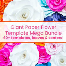 Flowers Templates Giant Paper Flower Template Library Bundle Set Of 60 Templates
