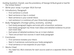 president george w bush essay writing outline guiding question  guiding question overall was the presidency of george w bush good or bad for