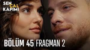 Sen Çal Kapımı 45. bölüm 2. Fragmanı - YouTube