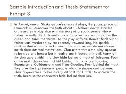 literary analysis essay writing the introduction  provide the  sample introduction and thesis statement for prompt 3  in hamlet one of shakespeare s
