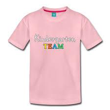 T Shirt Spruch Und Sprüche T Shirts Kindergarten Team Kinder T