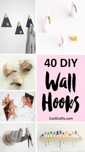 40 decrorative wall hooks that you can make yourself coolcrafts com