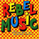 Rebel Music: Anthology of Reggae Music