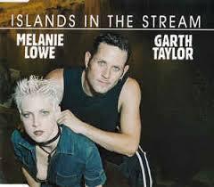 Melanie Lowe & Garth Taylor - Islands In The Stream (2003, CD) | Discogs