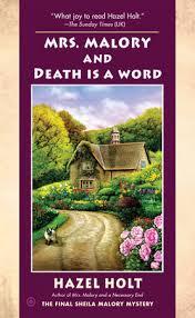 Mrs. Malory and Death Is a Word by Hazel Holt: 9781101990636 |  PenguinRandomHouse.com: Books
