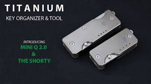 Titanium Key Organizer & Knife for your Everyday Carry!