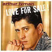 Love For Sale by Arthur Lyman - 170x170