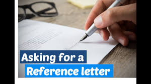 Letter Asking For A Reference How To Ask For A Reference Letter