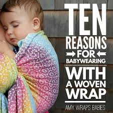 Ten Reasons for Babywearing with a Woven Wrap