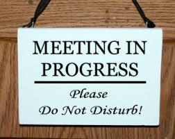 Quiet Please Meeting In Progress Sign Meeting In Progress Etsy