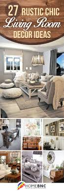 On How To Decorate A Small Living Room 27 Breathtaking Rustic Chic Living Rooms That You Must See Small