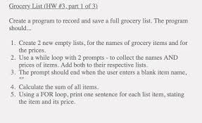 Grocery List Prices Solved Grocery List Hw 3 Part 1 Of 3 Create A Program