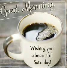 Beautiful Saturday Morning Quotes Best Of Happy Saturday Love Quotes With Images Quotes Square