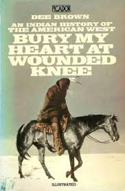 bury my heart at wounded knee by dee brown first edition abebooks bury my heart at wounded knee an brown dee