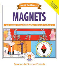 Janice Vancleaves Magnets Mind Boggling Experiments You