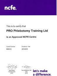 our accreditation pro phlebotomy training approved ncfe centre certificate