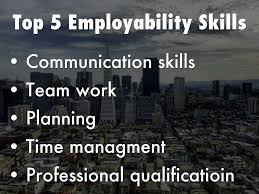 employability skills assignment by thelovelylilli top 5 employability skills