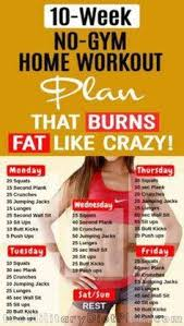 10 week no gym home workout plan that burns fat like crazy
